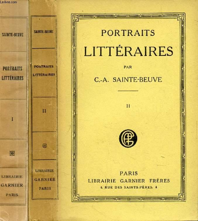 PORTRAITS LITTERAIRES, 2 TOMES