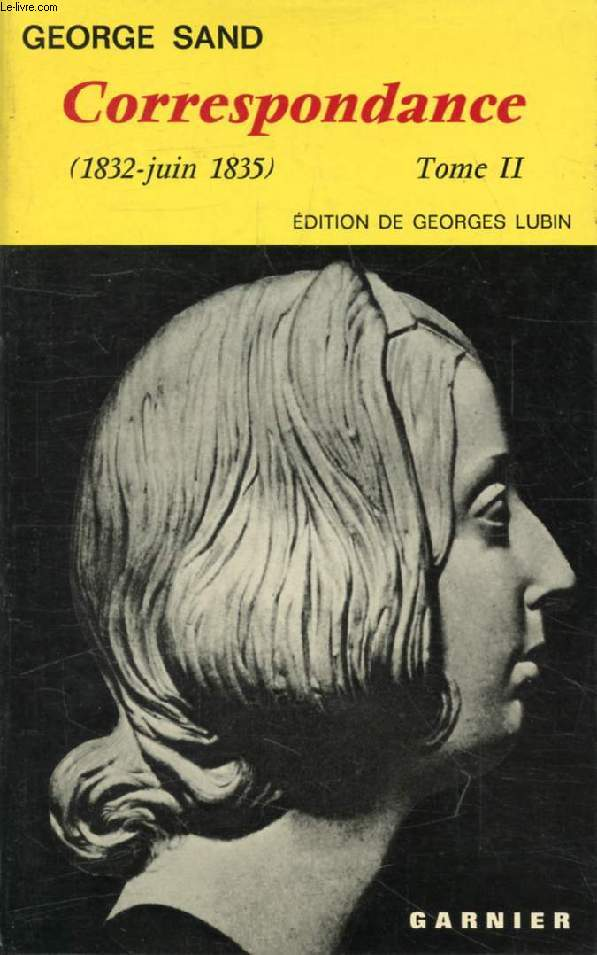 CORRESPONDANCE, TOME II (1832-1835)