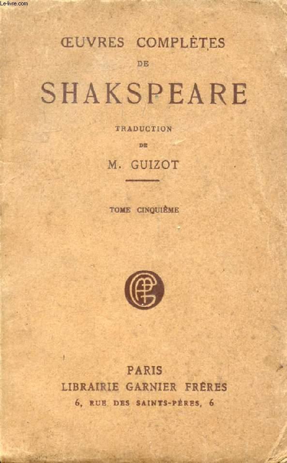 OEUVRES COMPLETES DE SHAKSPEARE (SHAKESPEARE), TOME V (Le Roi Lear, Cymbeline, La Méchante Femme mise à la raison, Peines d'amour perdues, Périclès)
