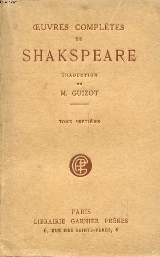 OEUVRES COMPLETES DE SHAKSPEARE (SHAKESPEARE), TOME VII (Henri IV (II). Henri V. Henri VI (I, II, III))