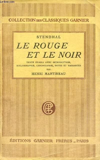 LE ROUGE ET LE NOIR, Chronique du XIXe Siècle