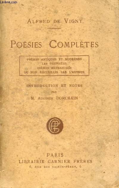 POESIES COMPLETES (Poèmes Antiques et Modernes, Les Destinées, Poèmes Retranchés ou non Recueillis par l'Auteur)