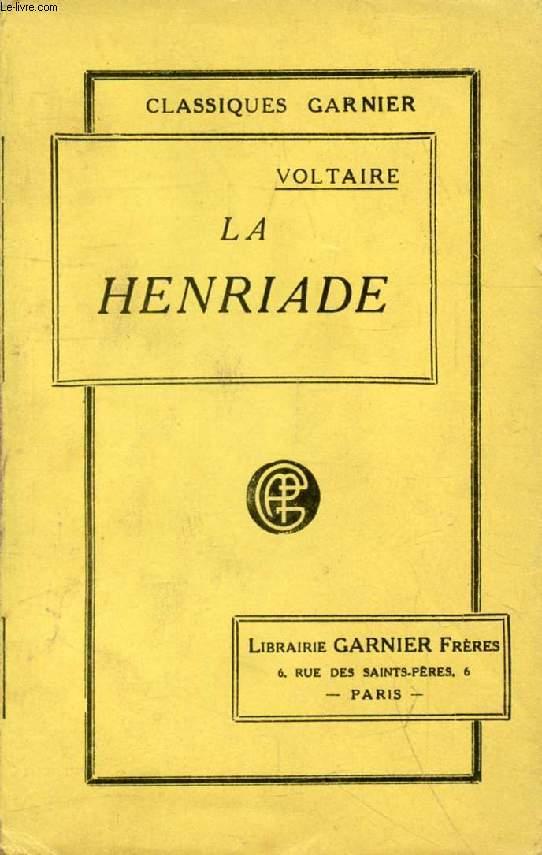 LA HENRIADE, Le Poëme de Fontenoy