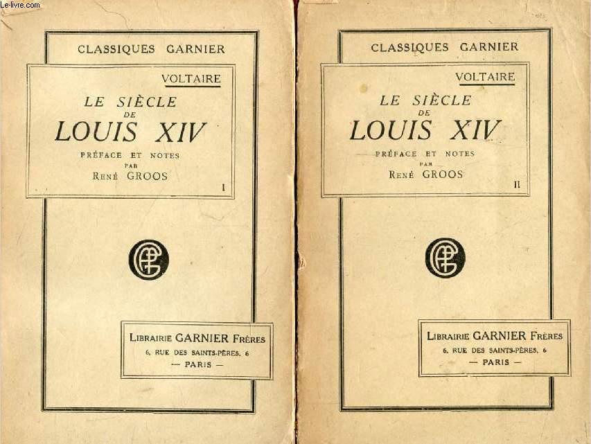 LE SIECLE DE LOUIS XIV, 2 TOMES