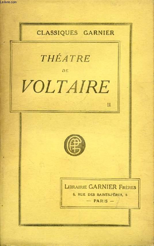 THEATRE DE VOLTAIRE, TOME II