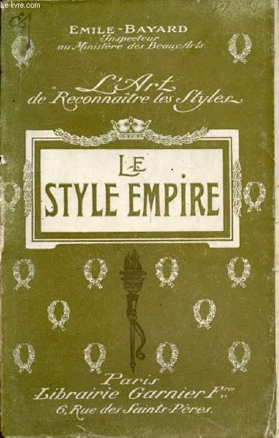 L'ART DE RECONNAITRE LES STYLES, LE STYLE EMPIRE