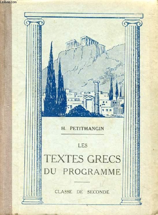LES TEXTES GRECS DU PROGRAMME, CLASSE DE 2de