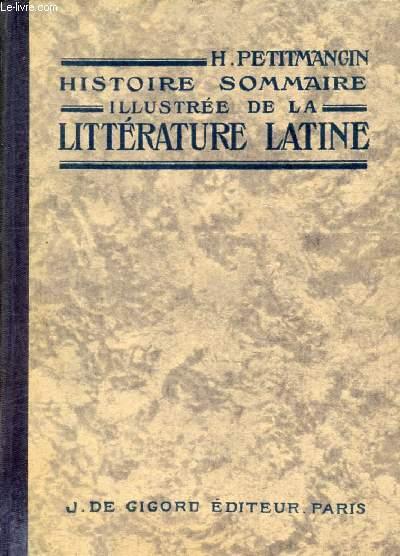 HISTOIRE SOMMAIRE ILLUSTREE DE LA LITTERATURE LATINE