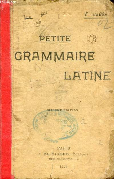 PETITE GRAMMAIRE LATINE