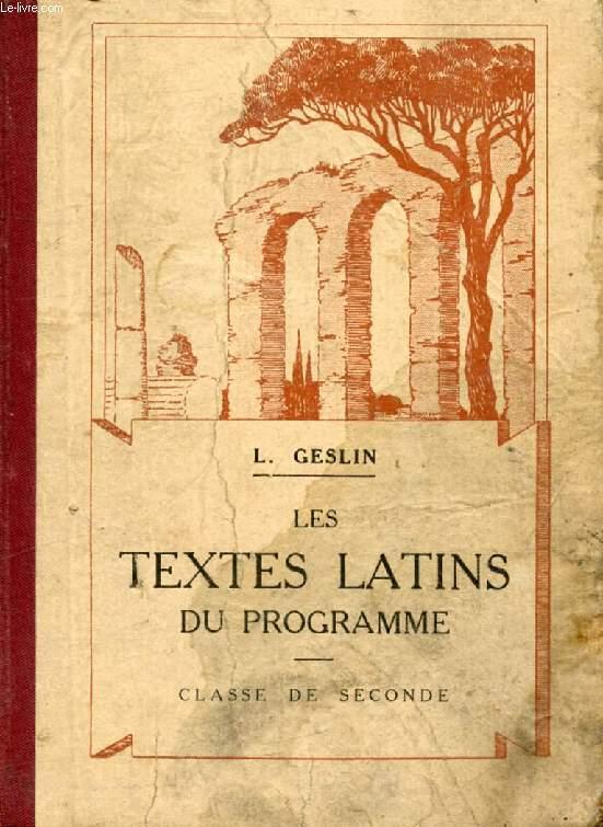 LES TEXTES LATINS DU PROGRAMME, CLASSE DE 2de