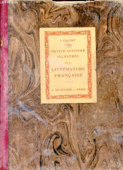 PETITE HISTOIRE ILLUSTREE DE LA LITTERATURE FRANCAISE, E.P.S., CLASSES DE 5e ET 4e