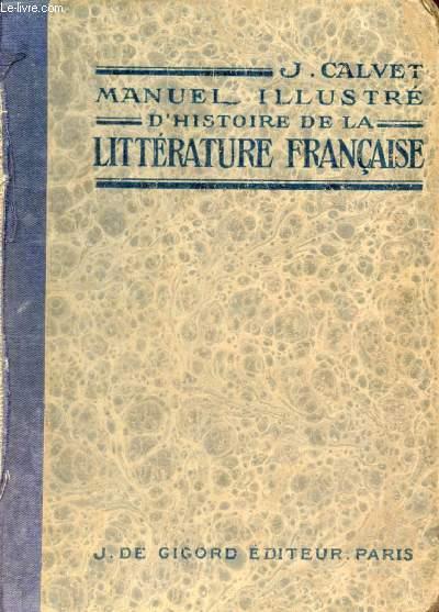 MANUEL ILLUSTRE D'HISTOIRE DE LA LITTERATURE FRANCAISE