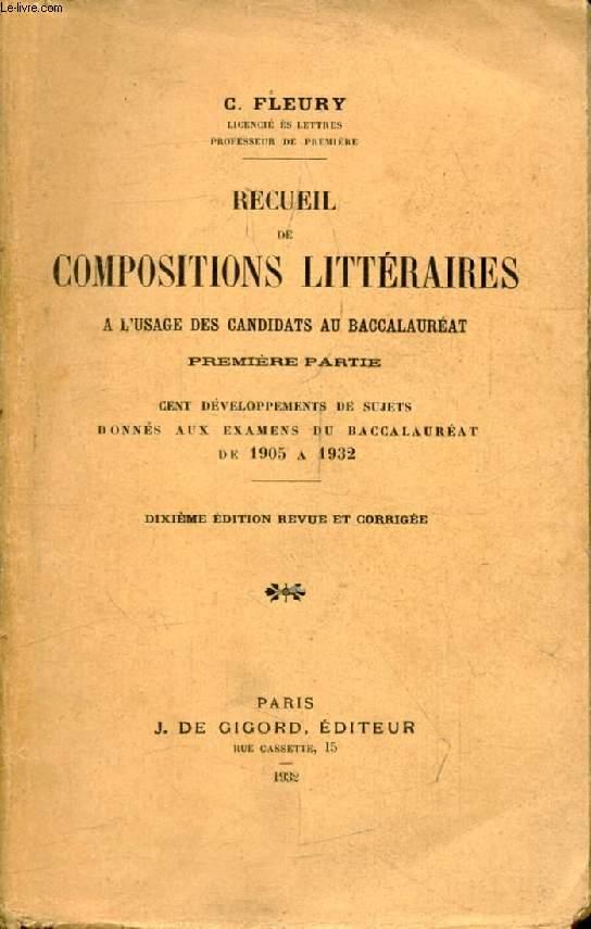 RECUEIL DE COMPOSITIONS LITTERAIRES A L'USAGE DES CANDIDATS AU BACCALAUREAT, 1re PARTIE