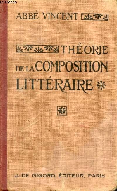 THEORIE DE LA COMPOSITION LITTERAIRE