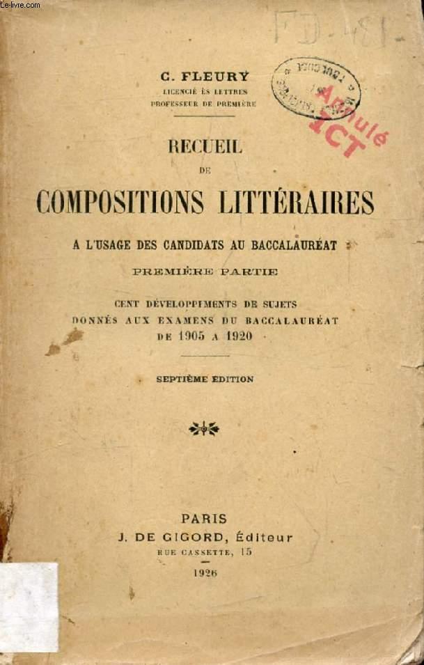 RECUEIL DE COMPOSITIONS LITTERAIRES, A L'USAGE DES CANDIDATS AU BACCALAUREAT, 1re PARTIE