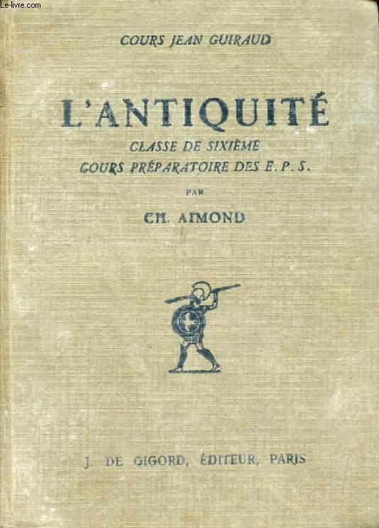 L'ANTIQUITE, CLASSE DE 6e