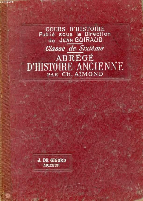 ABREGE D'HISTOIRE ANCIENNE, CLASSE DE 6e