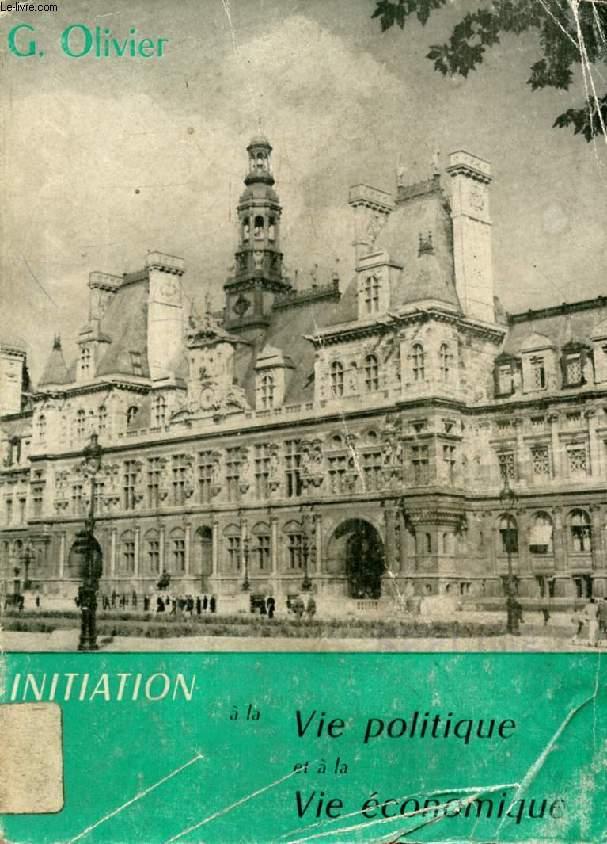 INITIATION A LA VIE POLITIQUE ET A LA VIE ECONOMIQUE, CLASSES DE 6e ET 5e