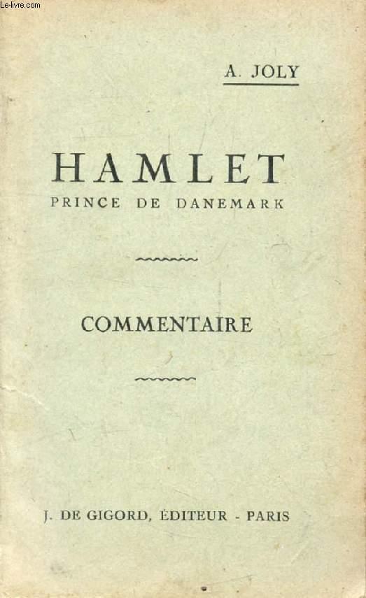 HAMLET, PRINCE DE DANEMARK, COMMENTAIRE