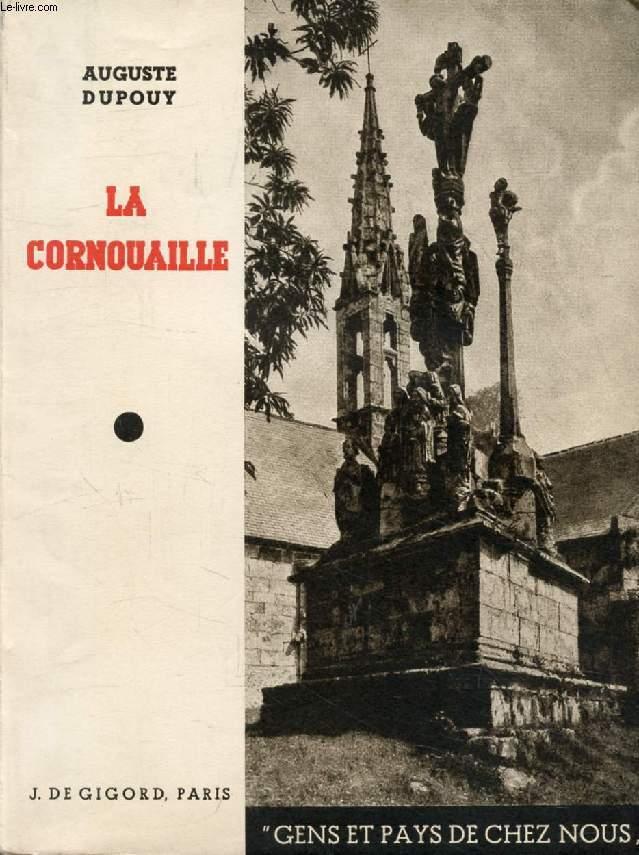 LA CORNOUAILLE (AU PAYS BRETON)