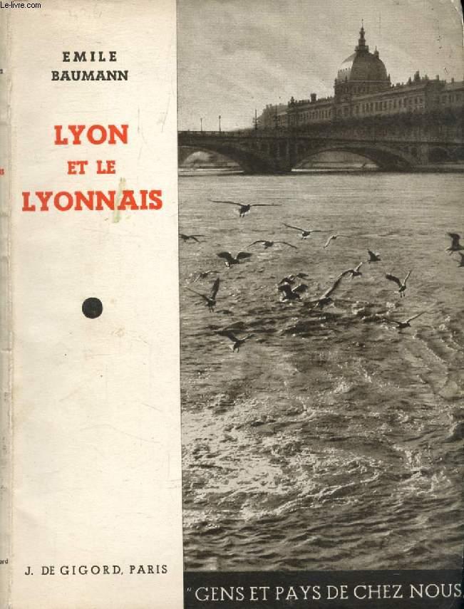 LYON ET LE LYONNAIS