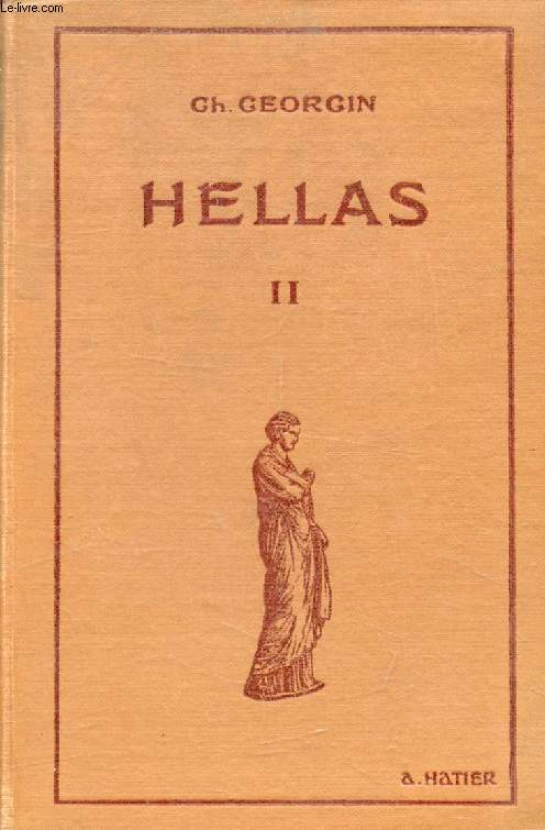 HELLAS II, SECOND MANUEL GREC, Méthode et Exercices à l'Usage de 3e