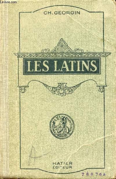 LES LATINS, PAGES PRINCIPALES DES AUTEURS DU PROGRAMME ET MORCEAUX CHOISIS DES AUTEURS LATINS, CLASSES DE GRAMMAIRE (5e et 4e), LIVRE D'EXPLICATIONS ANNOTÉ