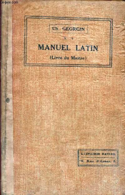 MANUEL LATIN, LIVRE DU MAITRE, CORRIGE DES VERSIONS
