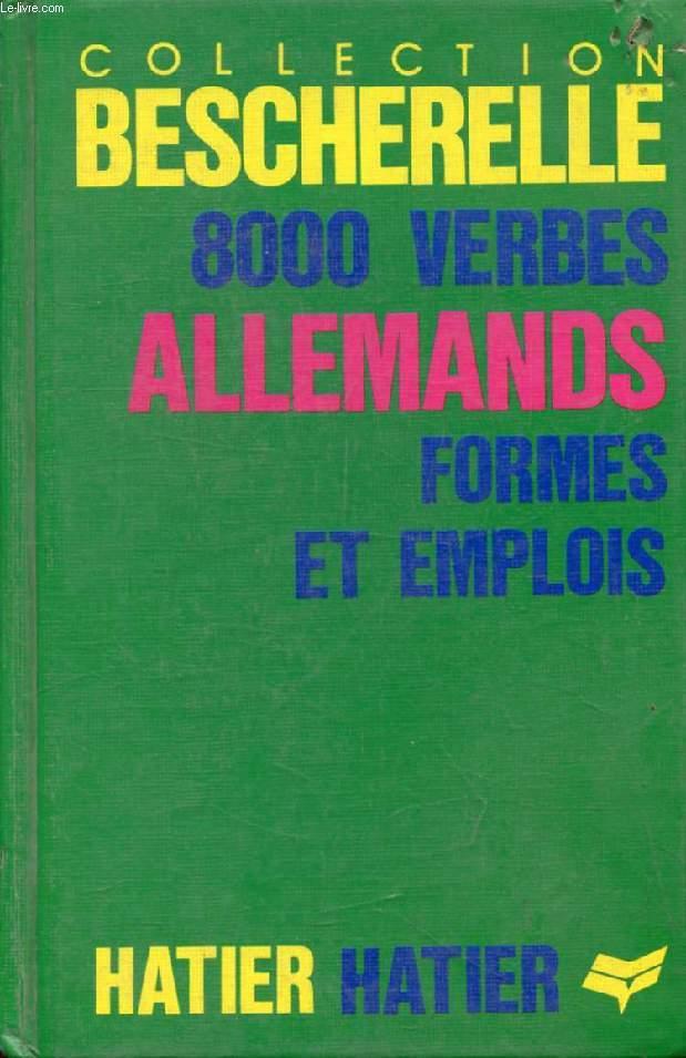 L'ART DE CONJUGUER EN ALLEMAND (8000 VERBES ALLEMANDS, BESCHERELLE)