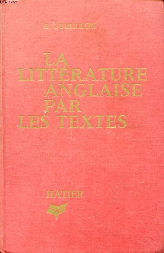LA LITTERATURE ANGLAISE PAR LES TEXTES