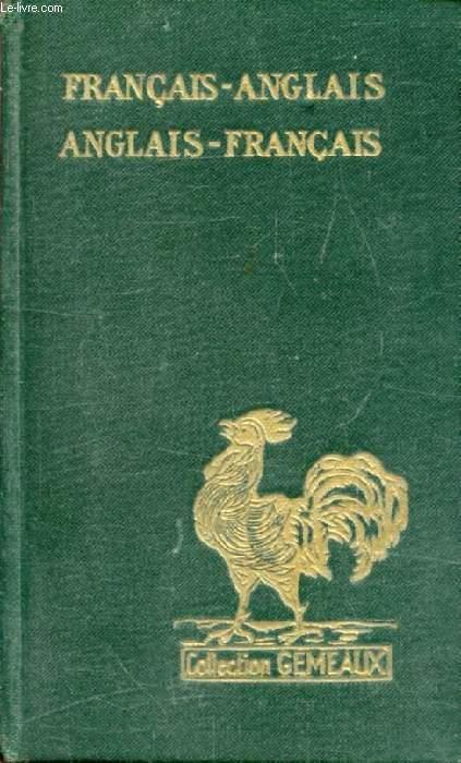 DICTIONNAIRE FRANCAIS-ANGLAIS, ANGLAIS-FRANCAIS