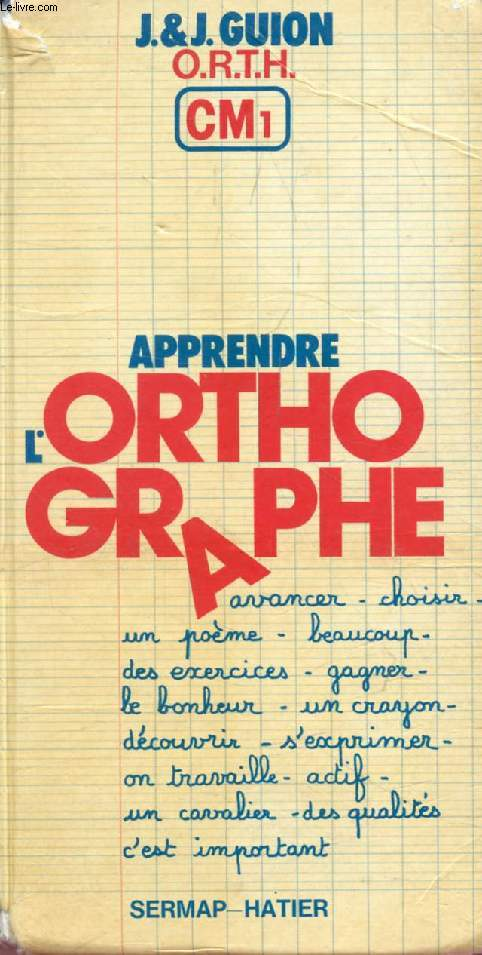 APPRENDRE L'ORTHOGRAPHE, CM1