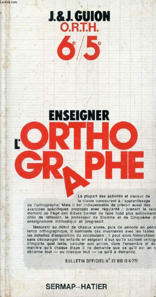 ENSEIGNER L'ORTHOGRAPHE, 6e-5e (LIVRE DU PROFESSEUR)
