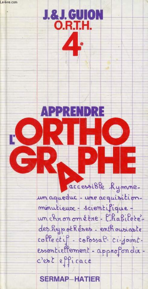 APPRENDRE L'ORTHOGRAPHE, 4e