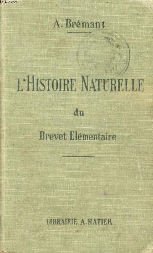 HISTOIRE NATURELLE DU BREVET ELEMENTAIRE DE CAPACITE DES COURS COMPLEMENTAIRES