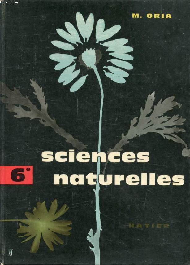 SCIENCES NATURELLES, 6e, ZOOLOGIE, BOTANIQUE