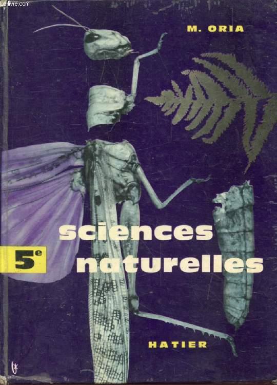 SCIENCES NATURELLES, 5e, BOTANIQUE, ZOOLOGIE