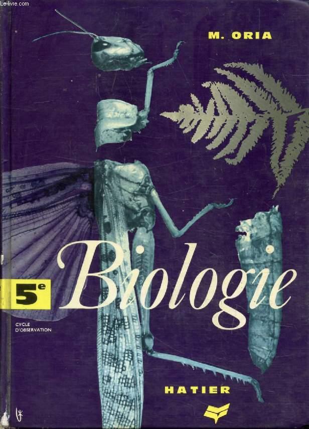 BIOLOGIE, 5e, BOTANIQUE, ZOOLOGIE