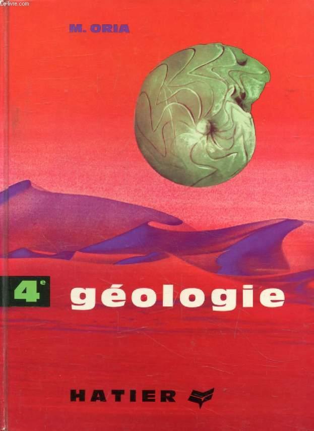 SCIENCES NATURELLES, 4e, GEOLOGIE