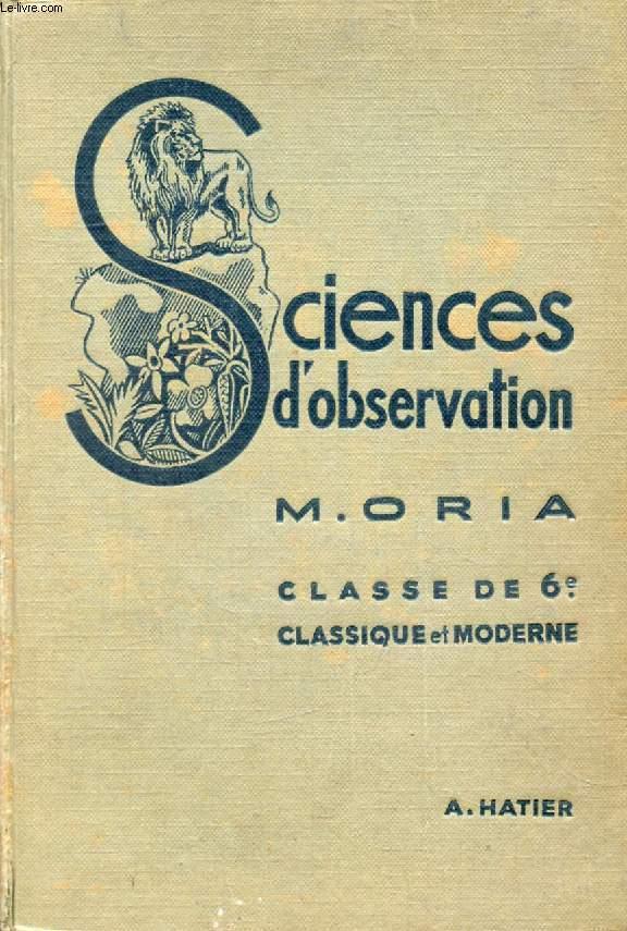 SCIENCES D'OBSERVATION, ZOOLOGIE, PHSYIQUE, BOTANIQUE, CLASSE DE 6e