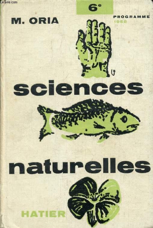 SCIENCES NATURELLES, ZOOLOGIE, BOTANIQUE, CLASSE DE 6e