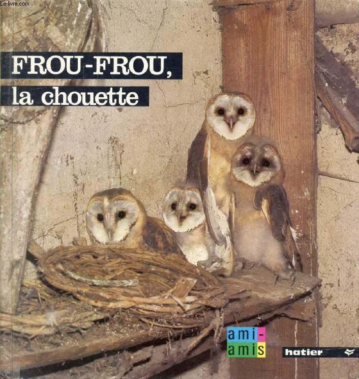FROU-FROU LA CHOUETTE