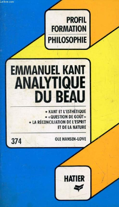 ANALYTIQUE DU BEAU, EMMANUEL KANT (Profil Formation, 374)