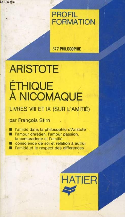 ETHIQUE A NICPMAQUE (Livres VIII et IX sur l'Amitié), ARISTOTE (Profil Formation, 377)
