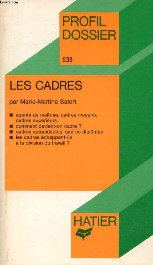 LES CADRES (Profil Dossier, 538)