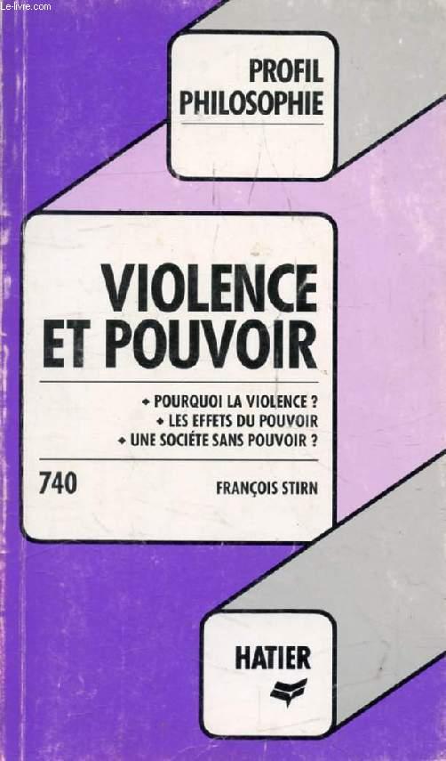 VIOLENCE ET POUVOIR (Profil Philosophie, 740)