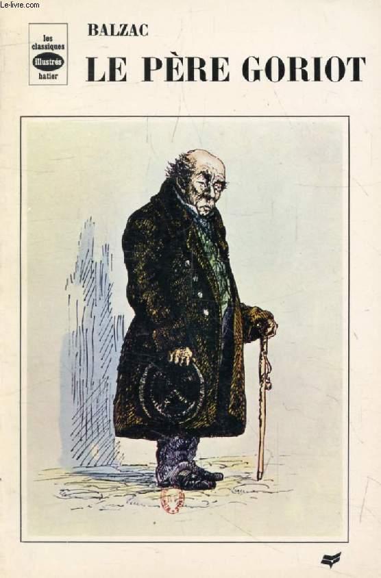 LE PERE GORIOT (Les Classiques Illustrés)