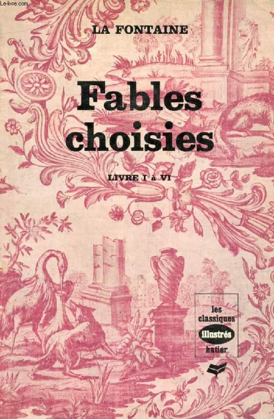 FABLES CHOISIES (Les Classiques Illustrés)