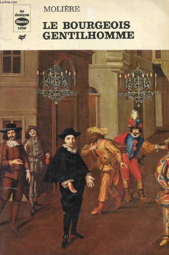 LE BOURGEOIS GENTILHOMME (Les Classiques Illustrés)