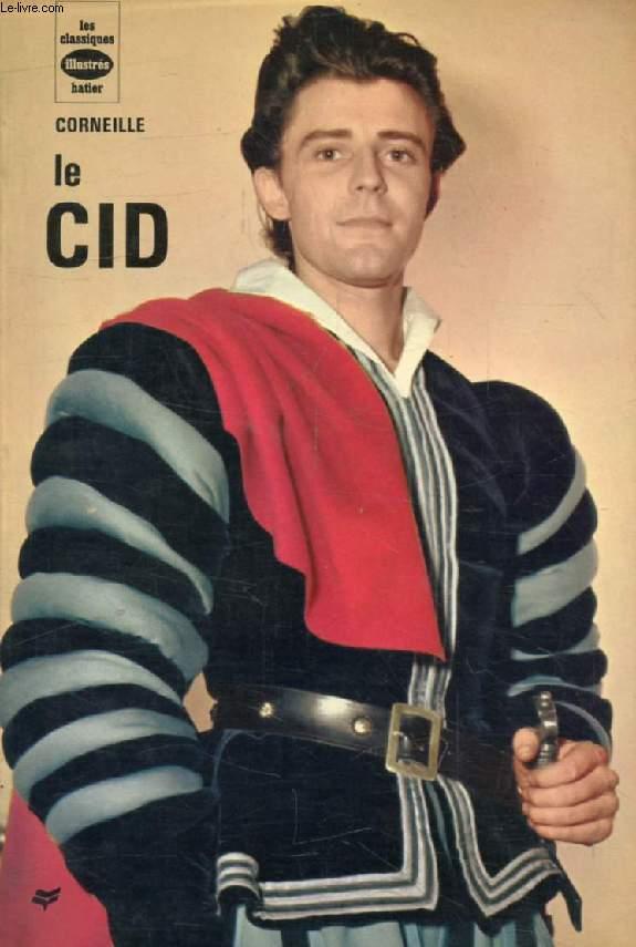 LE CID (Les Classiques Illustrés)